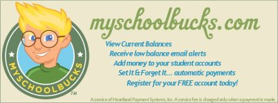 My School bucks .com view current balances, receive low balance email alerts, add money to your student accounts, set it and forget it automatic payments, register for your free account today!